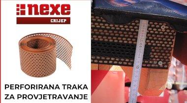 Nexe crijep - Perforirana traka za provjetravanje